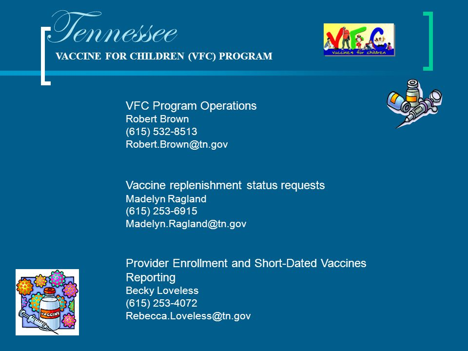 Tennessee VFC Program Operations Vaccine replenishment status requests