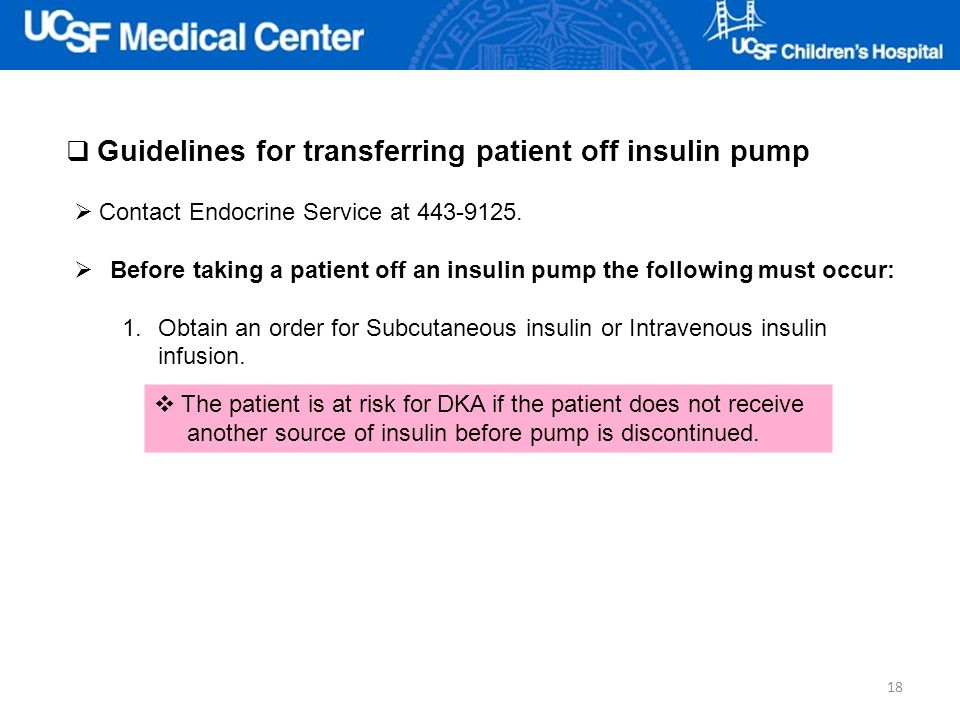 Guidelines for transferring patient off insulin pump
