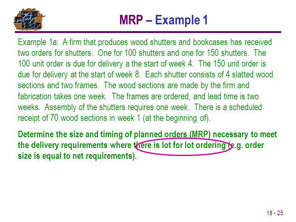 MRP – Example 1