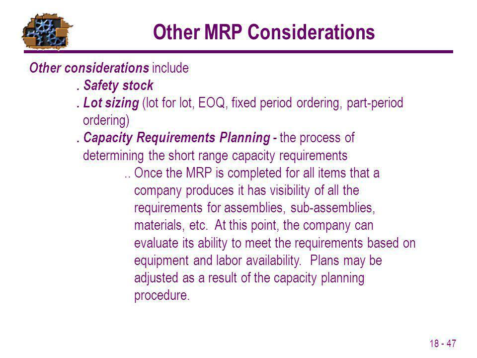 Other MRP Considerations