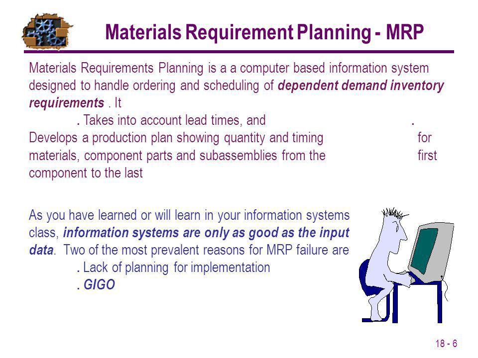 Materials Requirement Planning - MRP