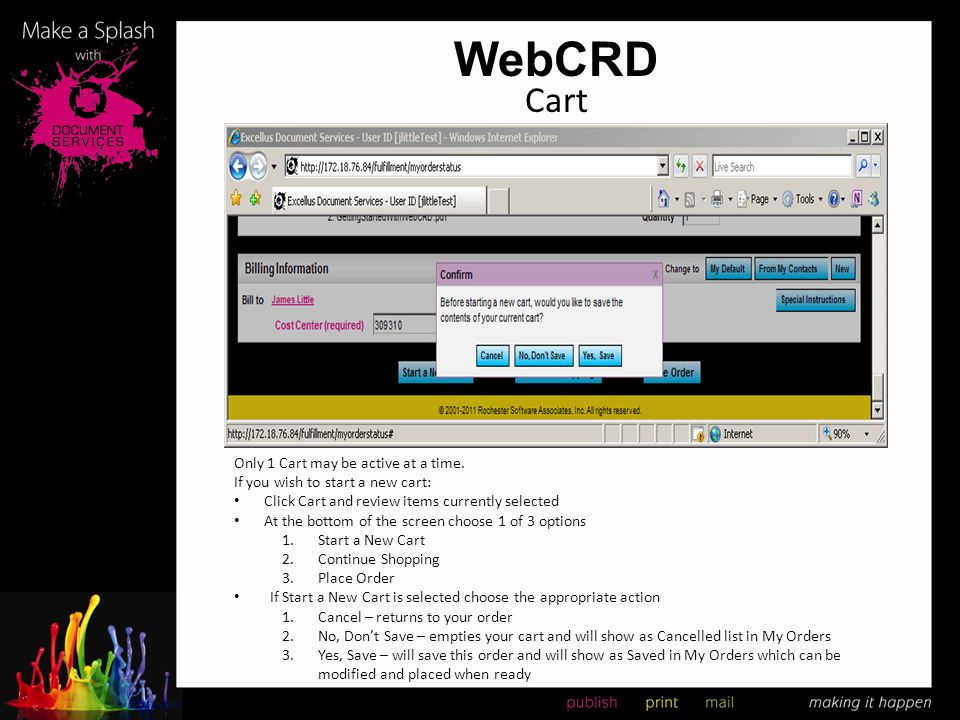 WebCRD Cart Only 1 Cart may be active at a time.