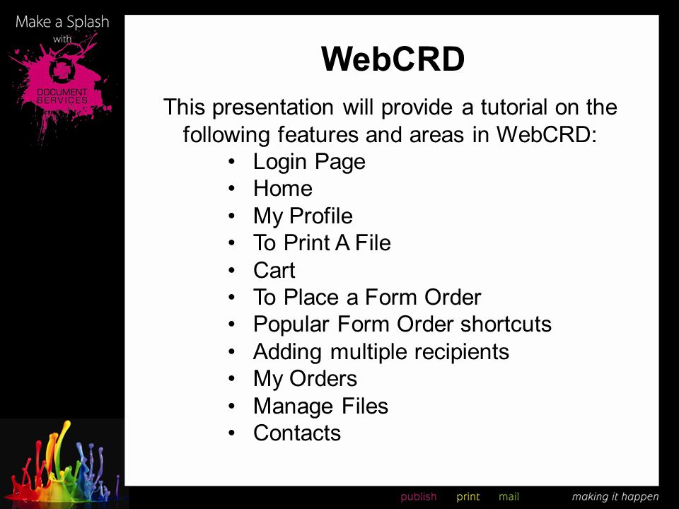WebCRD This presentation will provide a tutorial on the following features and areas in WebCRD: Login Page.