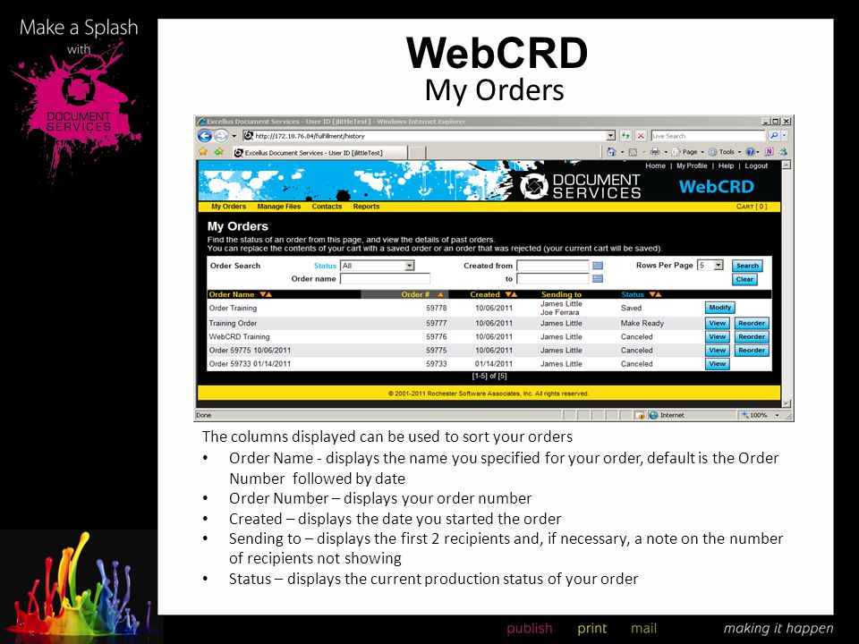WebCRD My Orders The columns displayed can be used to sort your orders