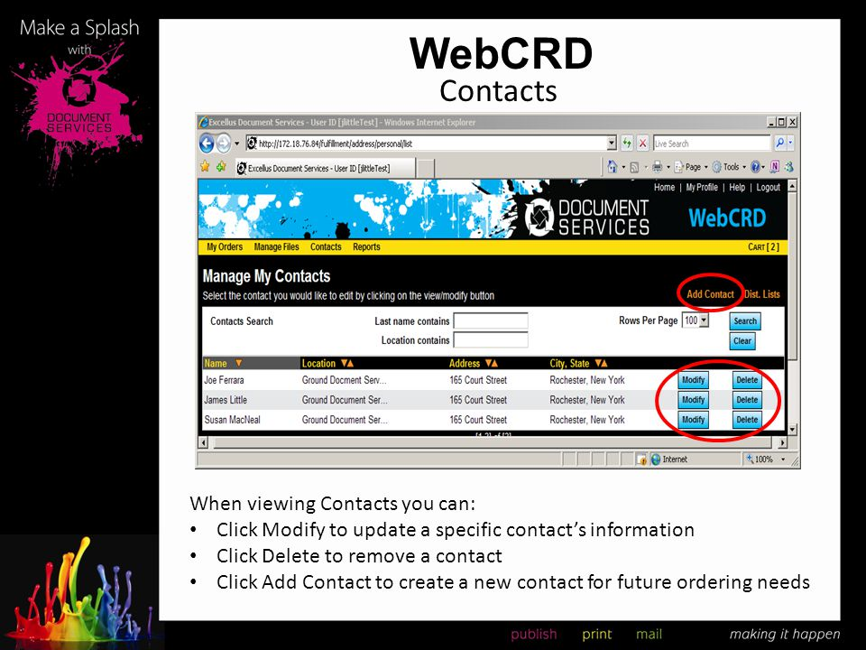 WebCRD Contacts When viewing Contacts you can: