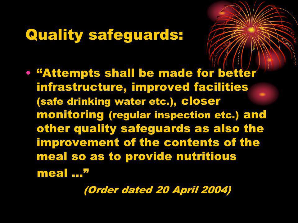 Quality safeguards: