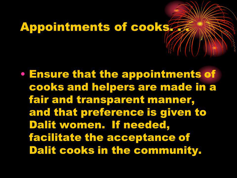 Appointments of cooks. . .