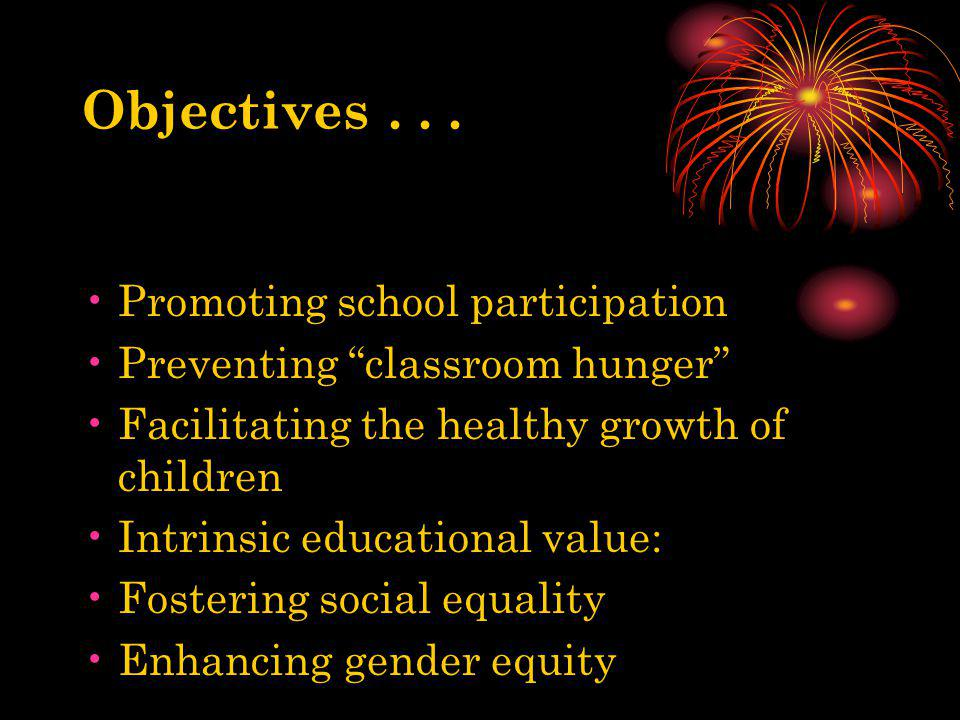 Objectives . . . Promoting school participation