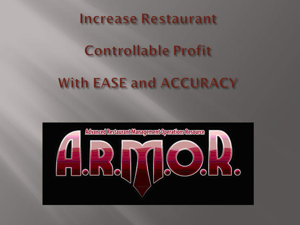 Increase Restaurant Controllable Profit With EASE and ACCURACY