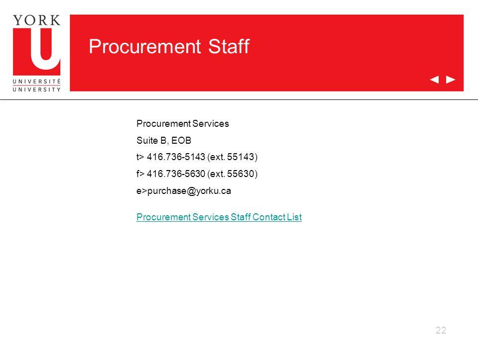 Procurement Staff Procurement Services Suite B, EOB