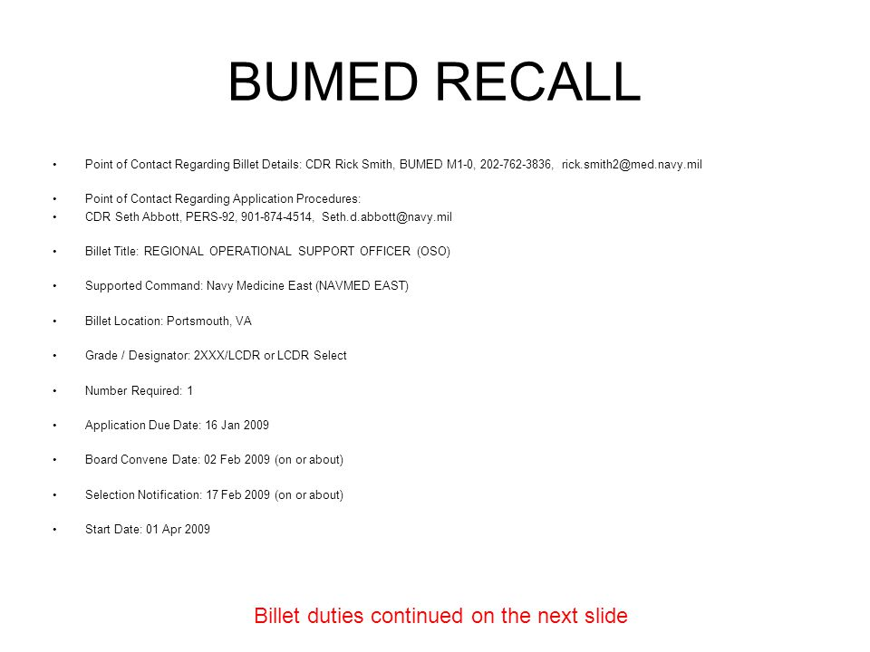 BUMED RECALL Billet duties continued on the next slide