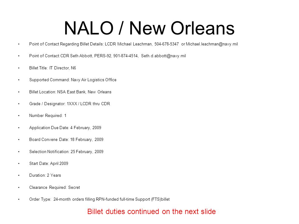 NALO / New Orleans Billet duties continued on the next slide