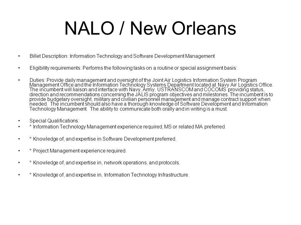 NALO / New Orleans Billet Description: Information Technology and Software Development Management.