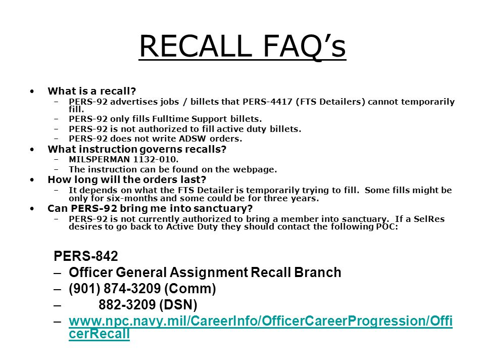RECALL FAQ's PERS-842 Officer General Assignment Recall Branch