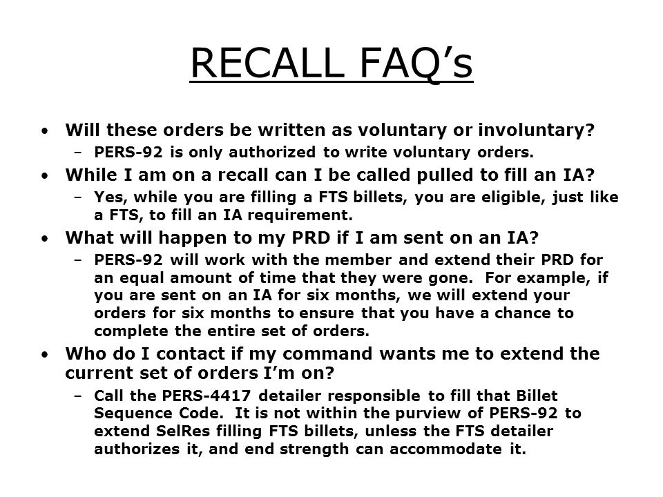 RECALL FAQ's Will these orders be written as voluntary or involuntary