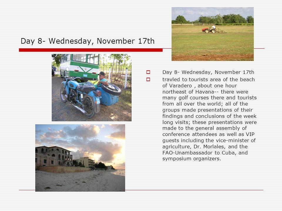 Day 8- Wednesday, November 17th