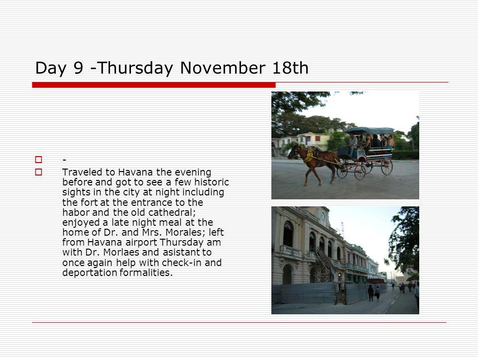 Day 9 -Thursday November 18th