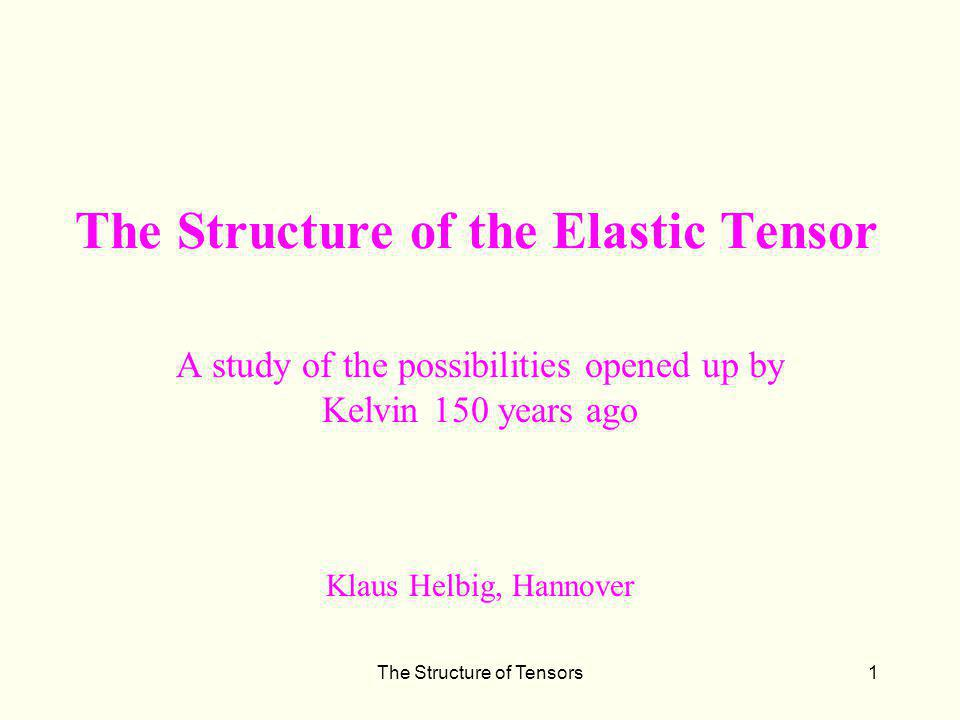 The Structure of the Elastic Tensor