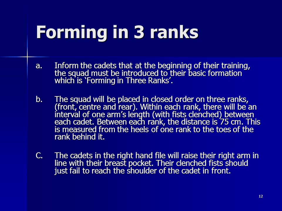 Forming in 3 ranks