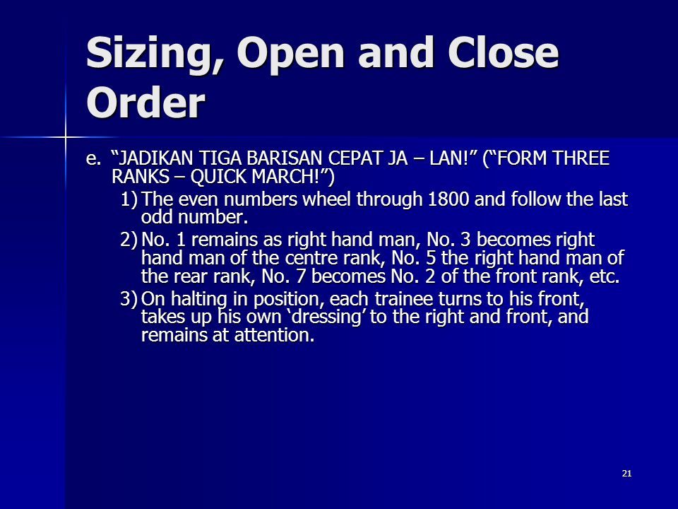 Sizing, Open and Close Order