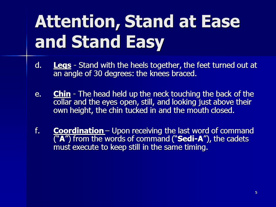 Attention, Stand at Ease and Stand Easy