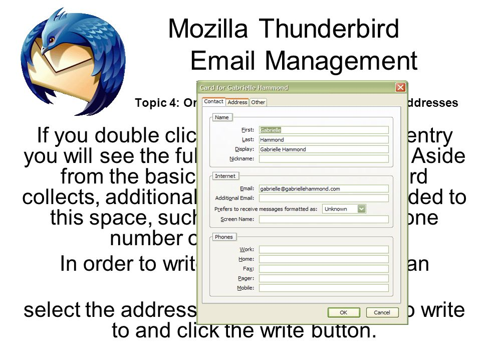 In order to write an email address to an individual: