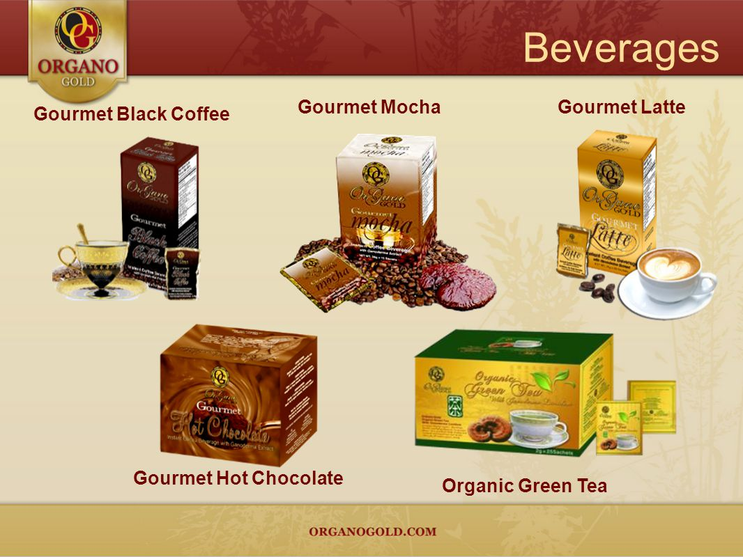 Beverages Gourmet Mocha Gourmet Latte Gourmet Black Coffee