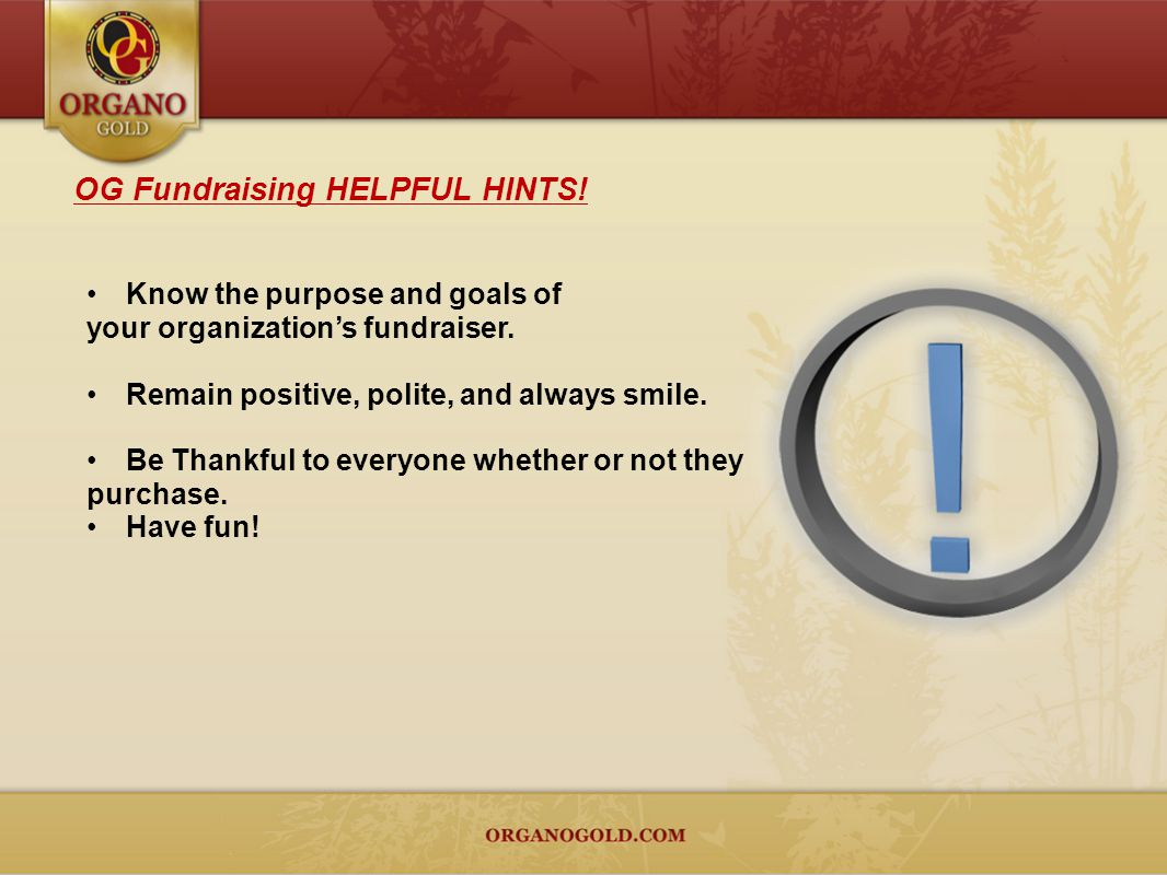 OG Fundraising HELPFUL HINTS!