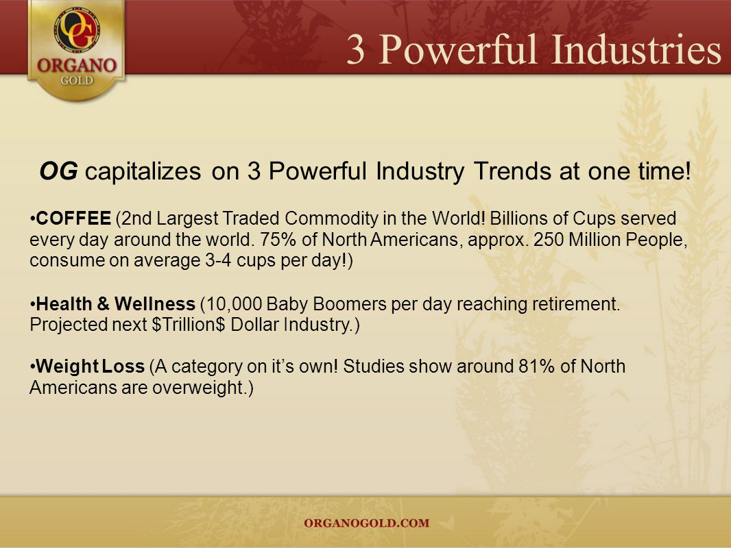 OG capitalizes on 3 Powerful Industry Trends at one time!