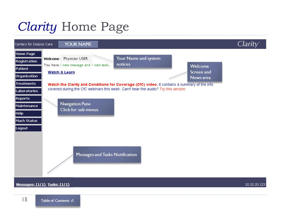 Clarity Home Page YOUR NAME Your Name and system notices