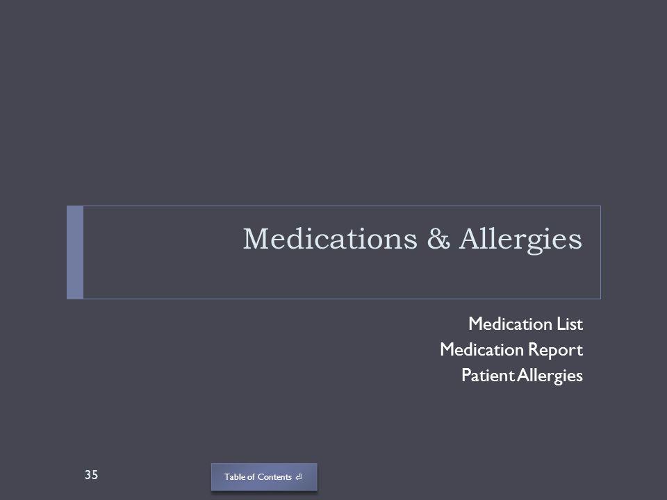 Medications & Allergies