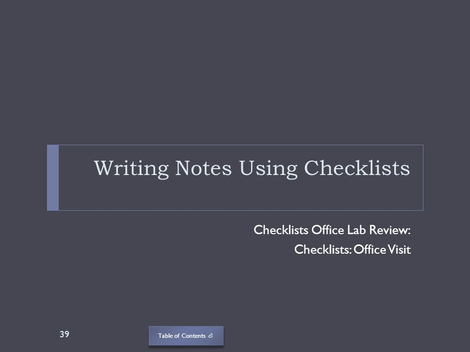 Writing Notes Using Checklists