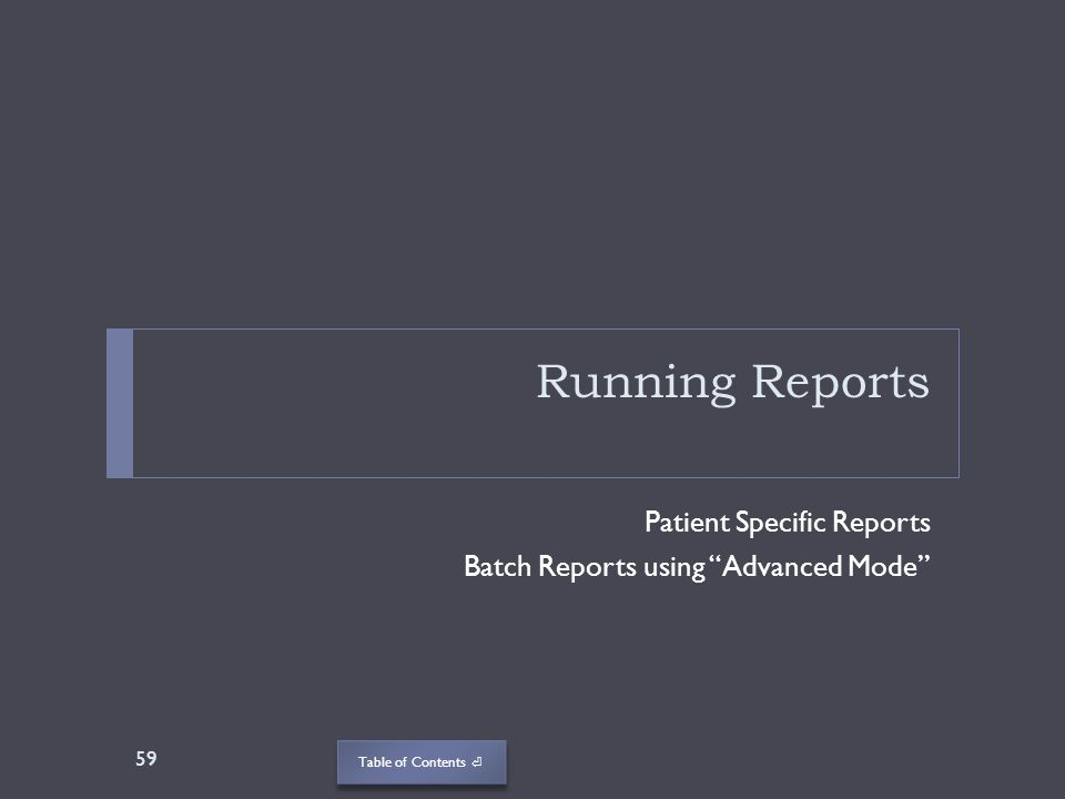 Running Reports Patient Specific Reports