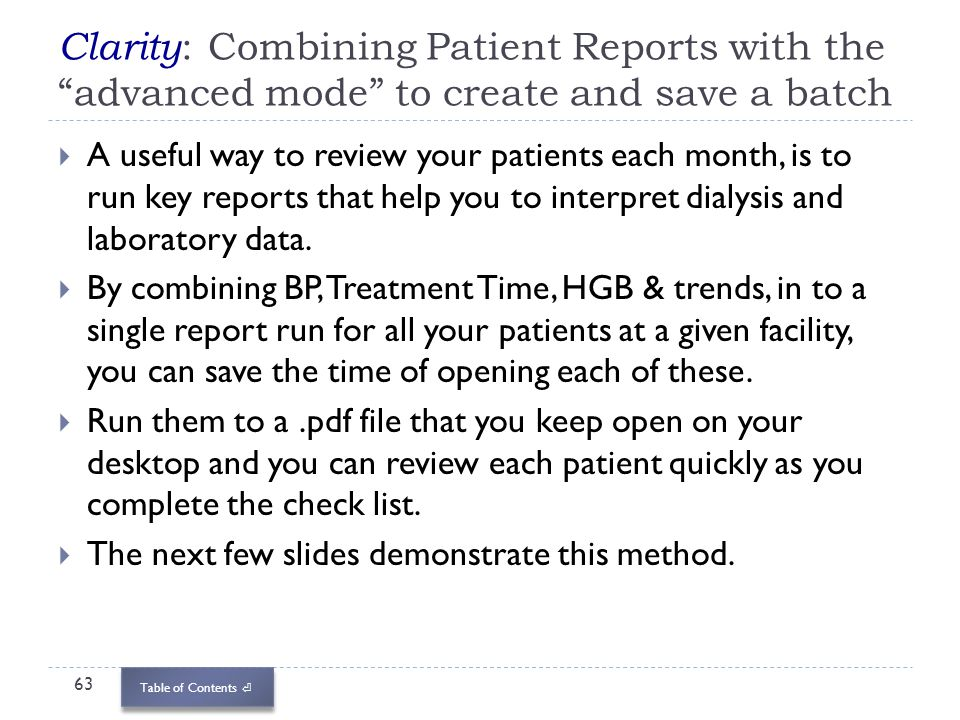 Clarity: Combining Patient Reports with the advanced mode to create and save a batch