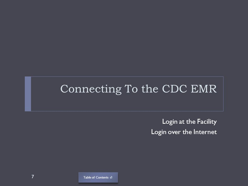 Connecting To the CDC EMR