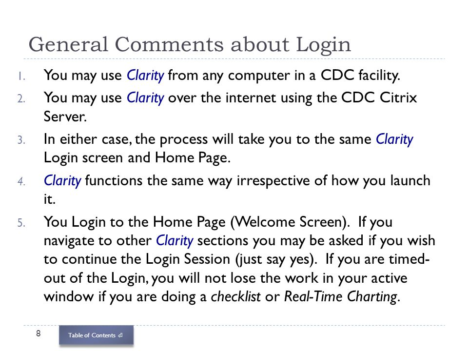 General Comments about Login