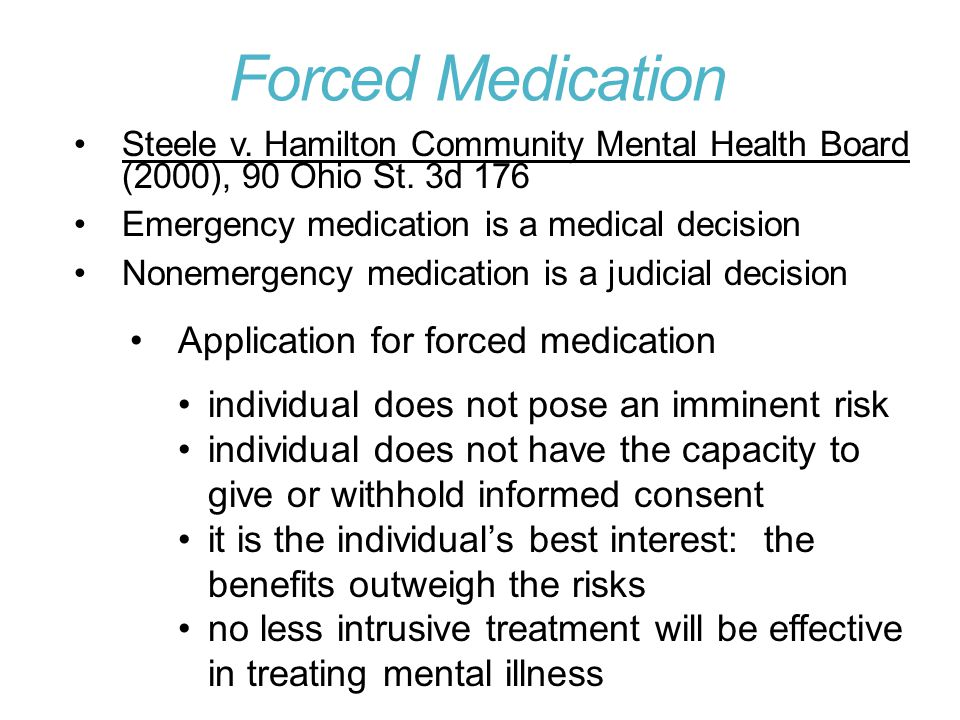Forced Medication Application for forced medication