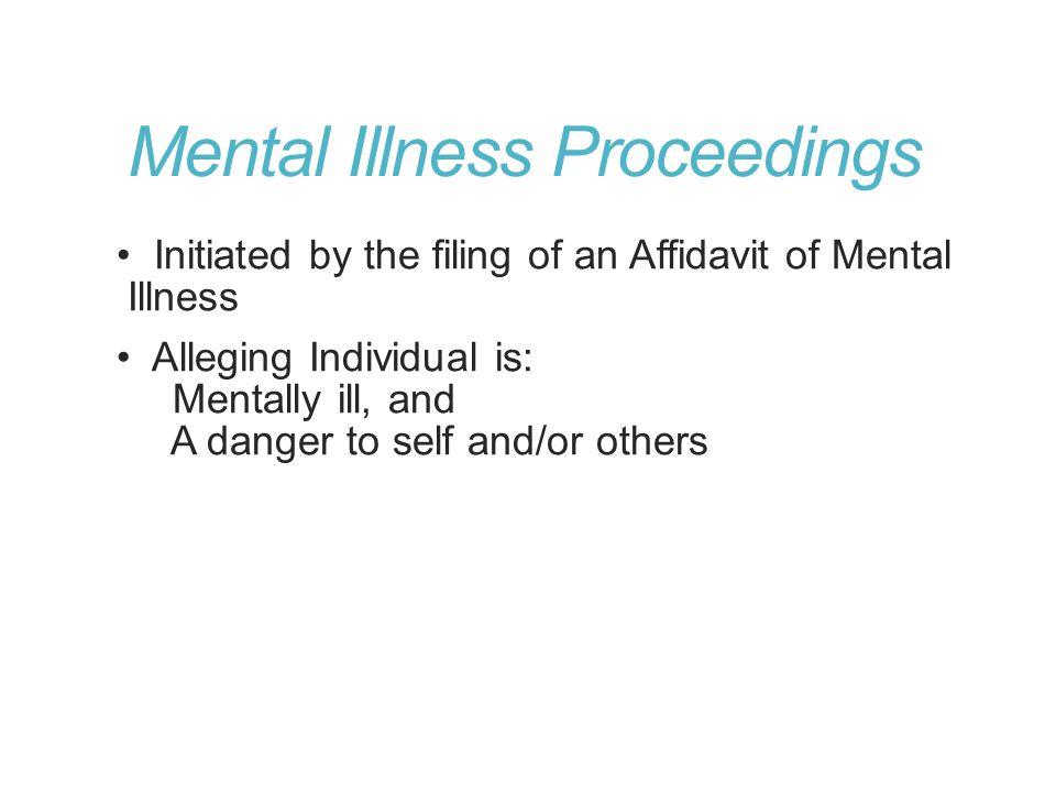 Mental Illness Proceedings