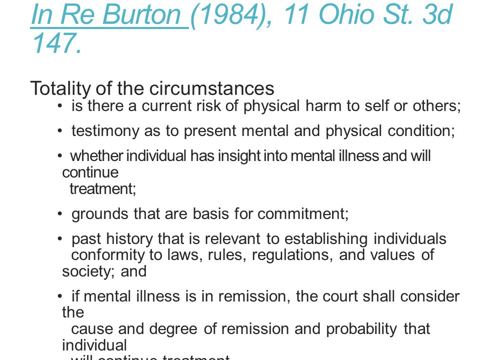 In Re Burton (1984), 11 Ohio St. 3d 147. Totality of the circumstances