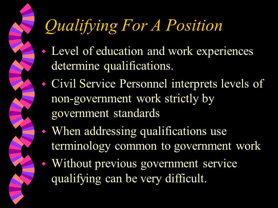Qualifying For A Position