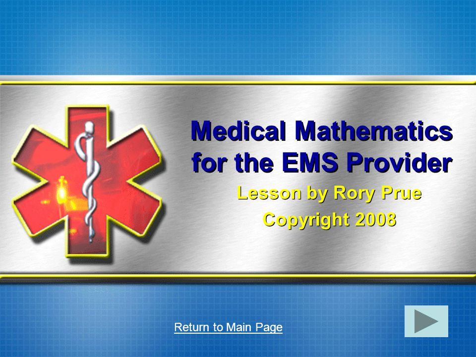 Medical Mathematics for the EMS Provider