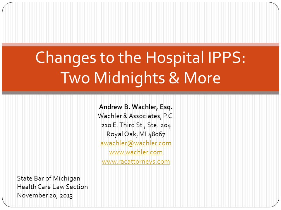 Changes to the Hospital IPPS: Two Midnights & More