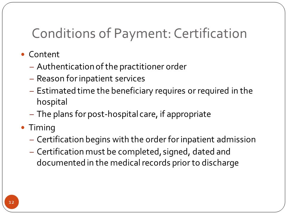 Conditions of Payment: Certification