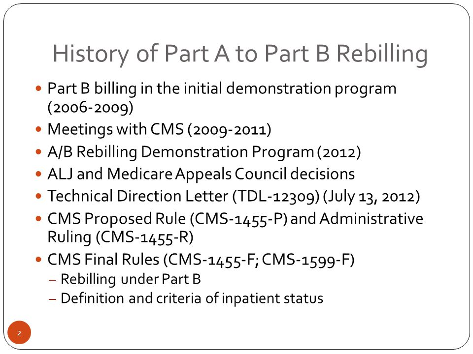 History of Part A to Part B Rebilling