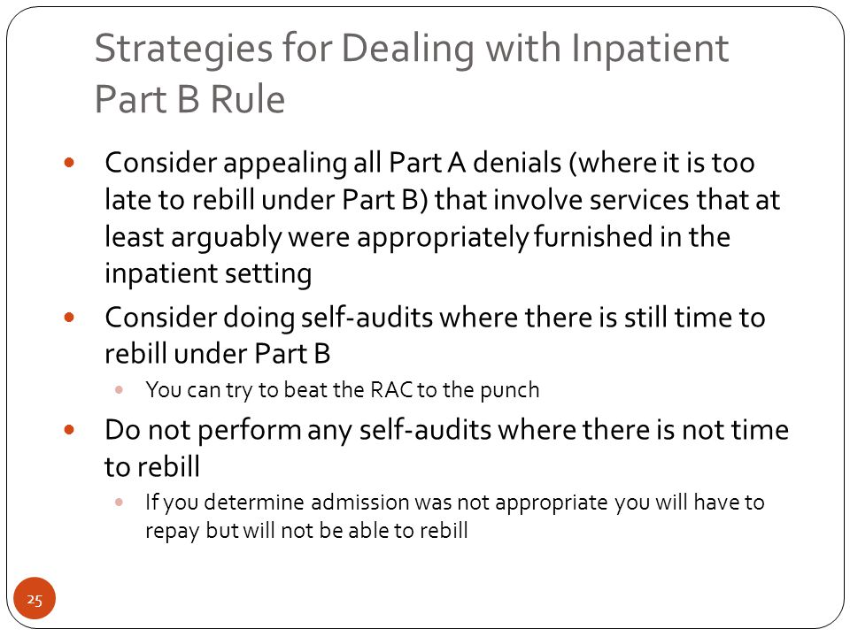Strategies for Dealing with Inpatient Part B Rule