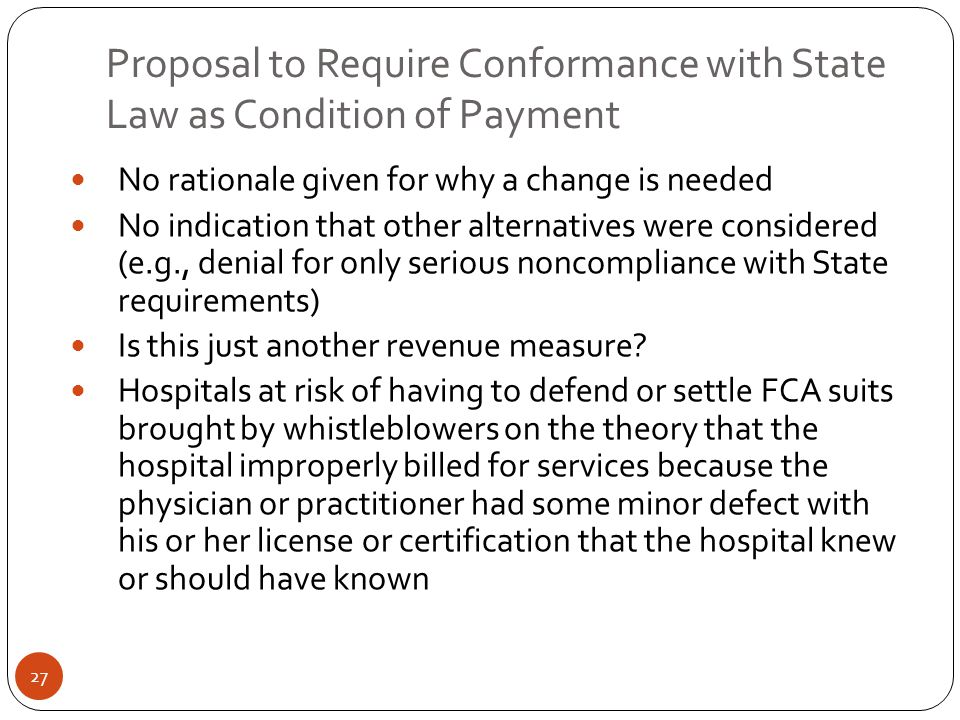 Proposal to Require Conformance with State Law as Condition of Payment