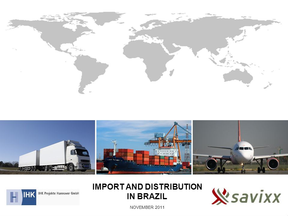 IMPORT AND DISTRIBUTION IN BRAZIL