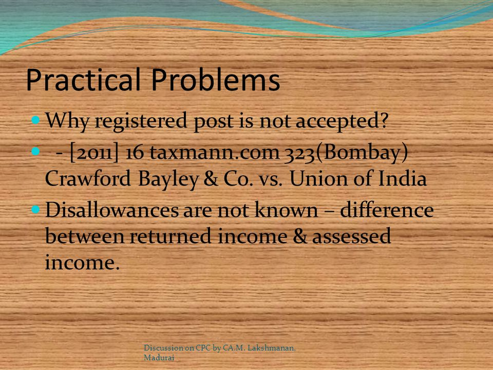 Practical Problems Why registered post is not accepted