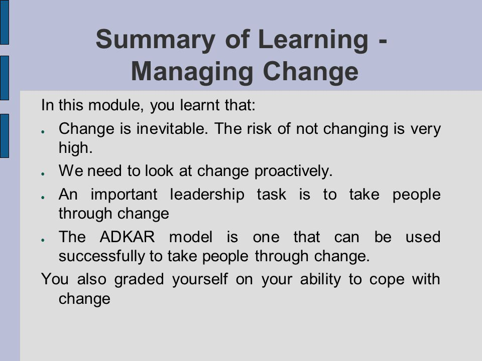 Summary of Learning - Managing Change
