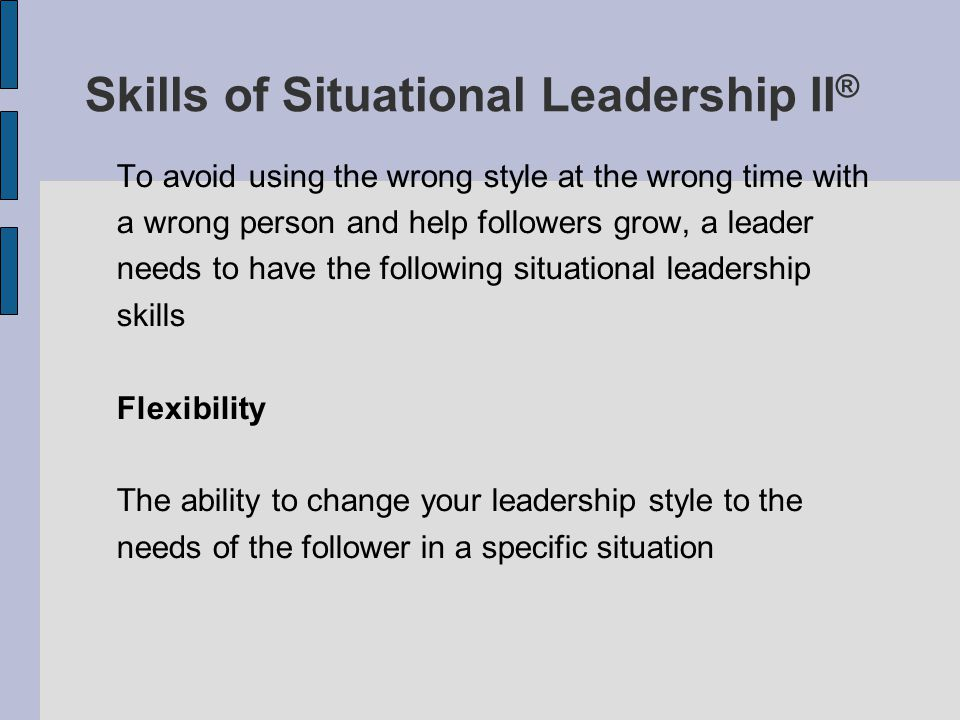 Skills of Situational Leadership II®